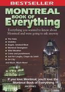 Jim Hynes - Montreal Book of Everything: Everything You Wanted to Know About Montreal and Were Going to Ask Anyway