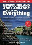 Martha Walls - Newfoundland and Labrador Book of Everything: Everything You Wanted to Know About Newfoundland and Labrador and Were Going to Ask Anyway