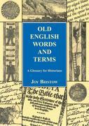 Old English Words and Terms: A Glossary for Historians