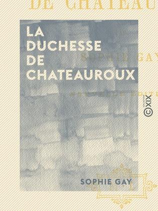 La Duchesse de Chateauroux