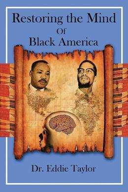 Restoring the Mind of Black America