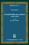 I termini della pace tedesca e altri scritti