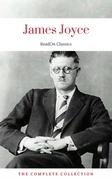 James Joyce: The Complete Collection (ReadOn Classics)