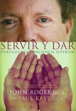 Servir y dar: Portales a la conciencia superior