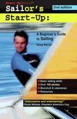 Sailor's Start-Up: A Beginner's Guide to Sailing