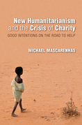 New Humanitarianism and the Crisis of Charity