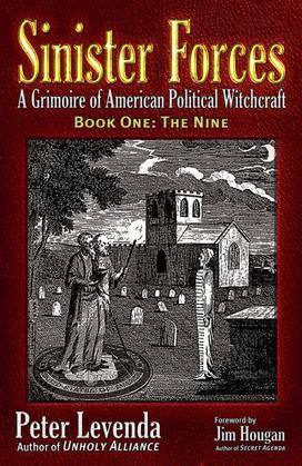 Sinister Forces-The Nine: A Grimoire of American Political Witchcraft