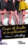 Coups de foudre et complications - Volume 4 - Audrey