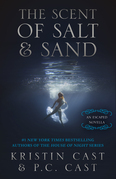The Scent of Salt & Sand: An Escaped Novella
