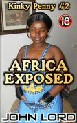 Africa Exposed - Kinky Penny #2
