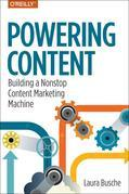 Powering Content: Building a Nonstop Content Marketing Machine