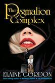 The Pygmalion Complex