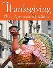 Thanksgiving: The American Holiday