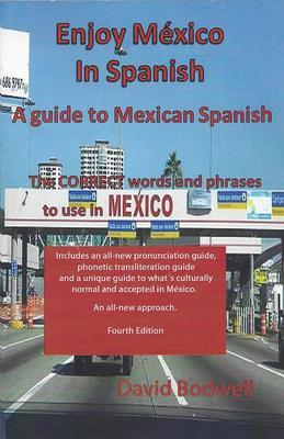 Enjoy Mexico in Spanish