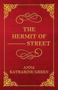 """The Hermit Of â?""""â?""""â?"""" Street"""