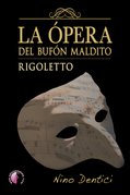 La ópera del bufón maldito