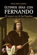 Últimos días con Fernando