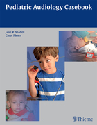 Pediatric Audiology Casebook