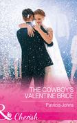 The Cowboy's Valentine Bride (Mills & Boon Cherish) (Hope, Montana, Book 4)