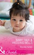 Baby Talk and Wedding Bells (Mills & Boon Cherish) (Those Engaging Garretts!, Book 11)