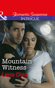 Mountain Witness (Mills & Boon Intrigue) (Tennessee SWAT, Book 1)