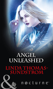 Angel Unleashed (Mills & Boon Nocturne)