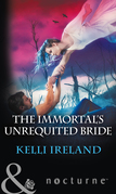 The Immortal's Unrequited Bride (Mills & Boon Nocturne)