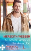 A Forever Family For The Army Doc (Mills & Boon Medical) (The Halliday Family, Book 1)