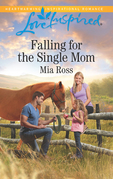 Falling For The Single Mom (Mills & Boon Love Inspired) (Oaks Crossing, Book 4)