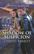 Shadow Of Suspicion (Mills & Boon Love Inspired Suspense)