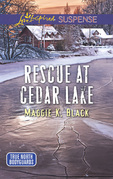 Rescue At Cedar Lake (Mills & Boon Love Inspired Suspense) (True North Bodyguards, Book 2)