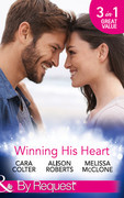 Winning His Heart: The Millionaire's Homecoming / The Maverick Millionaire (The Logan Twins, Book 2) / The Billionaire's Nanny (Mills & Boon By Request)