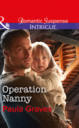 Operation Nanny (Mills & Boon Intrigue) (Campbell Cove Academy, Book 4)
