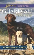 Guardian (Mills & Boon Love Inspired Suspense) (Classified K-9 Unit, Book 1)