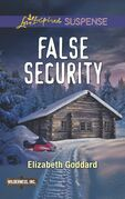 False Security (Mills & Boon Love Inspired Suspense) (Wilderness, Inc., Book 3)