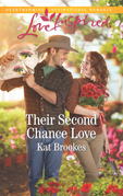 Their Second Chance Love (Mills & Boon Love Inspired) (Texas Sweethearts, Book 3)