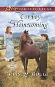 Cowboy Homecoming (Mills & Boon Love Inspired Historical) (Four Stones Ranch, Book 5)