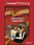 Irresistible? (Mills & Boon M&B)