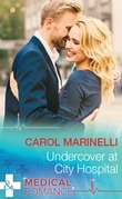 Undercover At City Hospital (Mills & Boon Medical) (Police Surgeons, Book 6)