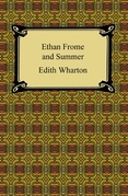 Ethan Frome and Summer