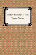 The Selected Letters of Pliny