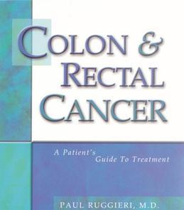 Colon & Rectal Cancer: From Diagnosis to Treatment