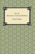 R.U.R. (Rossum's Universal Robots)