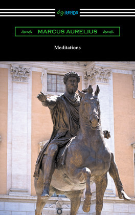 Meditations (Translated by George Long with an Introduction by Alice Zimmern)