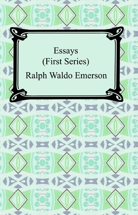 Essays: First Series