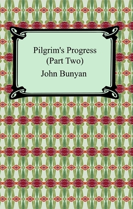 Pilgrim's Progress (Part Two)