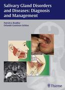 Salivary Gland Disorders and Diseases: Diagnosis and Management: Diagnosis and Management