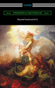 Beyond Good and Evil (Translated by Helen Zimmern with Introductions by Willard Huntington Wright and Thomas Common)