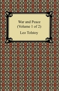 War and Peace (Volume 1 of 2)