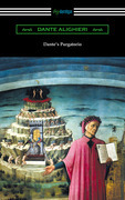 Dante's Purgatorio (The Divine Comedy, Volume II, Purgatory) [Translated by Henry Wadsworth Longfellow with an Introduction by William Warren Vernon]